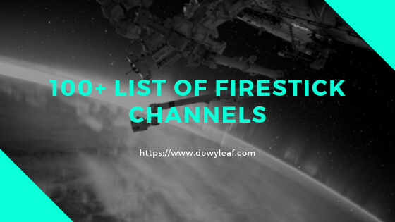 List of Firestick Channels