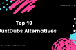 Top 10 JustDubs Alternatives to Watch Anime Online (1)