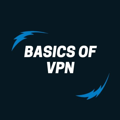 Basics of VPN